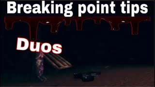Tips and tricks for duos (Breaking point mobile)