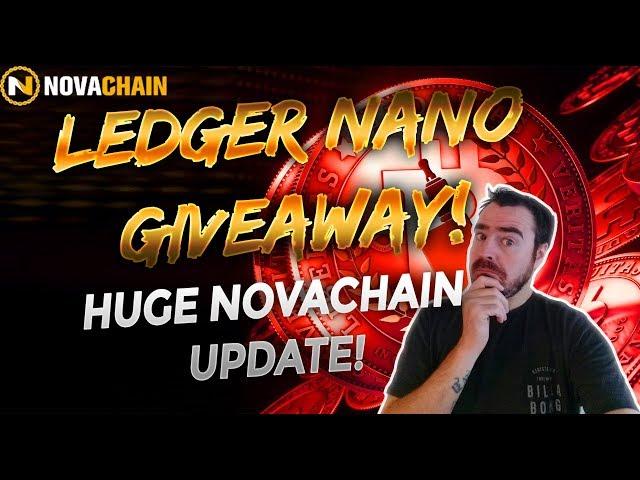 Nimiq Ledger Nano S Giveaway - Huge Novachain Update!