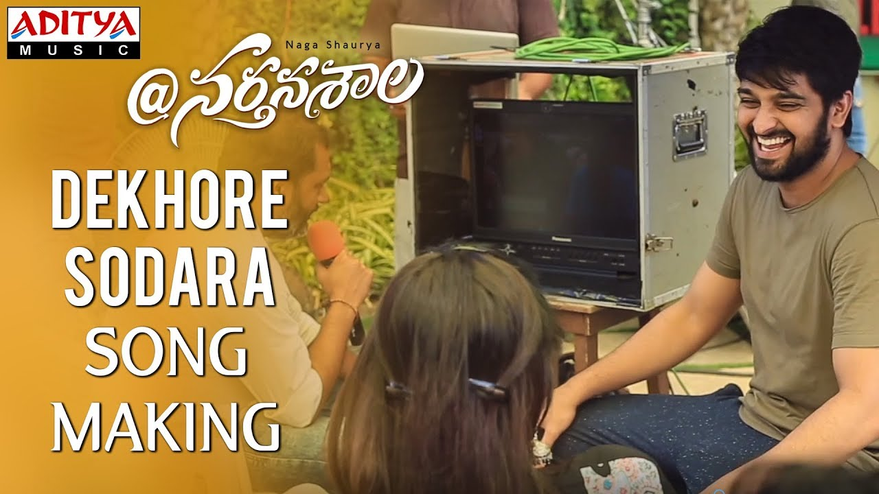 Dekhore Sodhara Making Video || @Nartanasala Songs || Naga Shaurya, Kashmira, Yamini