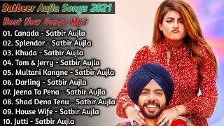 Satbir Aujla New Punjabi Songs   New All Punjabi Jukebox 2021   Satbir Aujla Punjabi Song   New Song