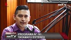 Yayamayu Estéreo, programa n° 18 - CCE Zamora Chinchipe