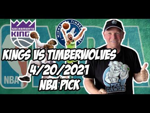 Sacramento Kings vs Minnesota Timberwolves 4/20/21 Free NBA Pick and Prediction NBA Betting Tips