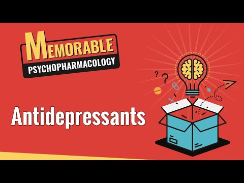Antidepressants (Memorable Psychopharmacology 3)