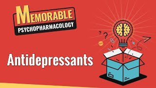 Concise Psychopharmacology Review 3: Antidepressants
