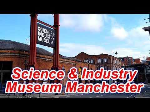Manchester Science And Industry Museum U.K. Family Day Out