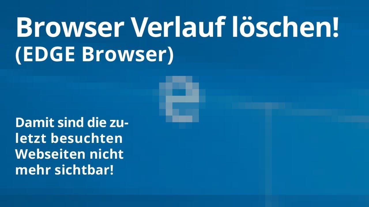 Edge Browser Verlauf Loschen Youtube