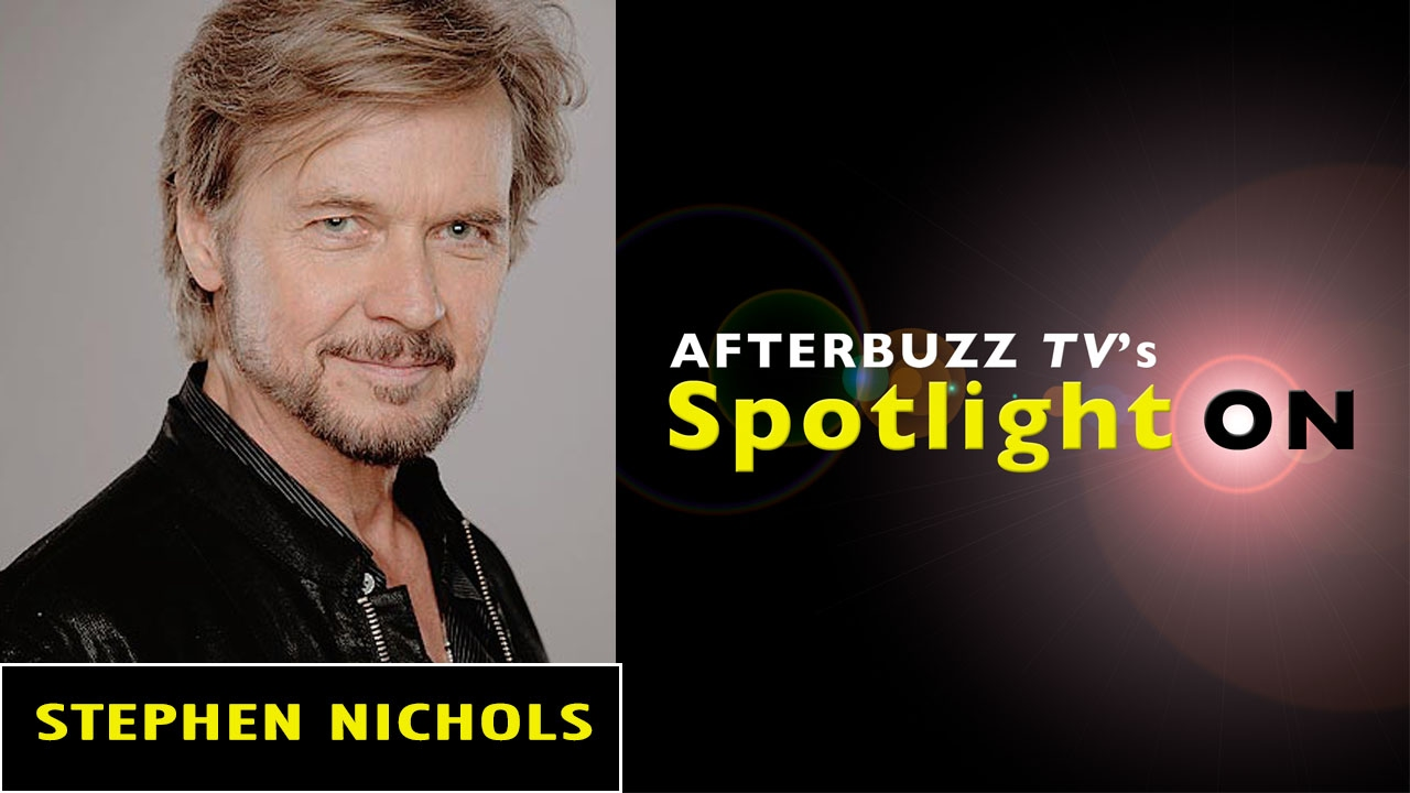 Stephen Nichols Interview Afterbuzz Tv S Spotlight On Youtube