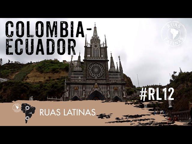 Ruas Latinas - Episódio 12 #colombiaequador