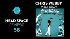 Chris Webby - Wednesday Review