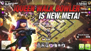 NEW META!! The Queen Walk Bowler Witch | Clash of Clans | TH11 3 Star Attacks 2018 | Ring Base