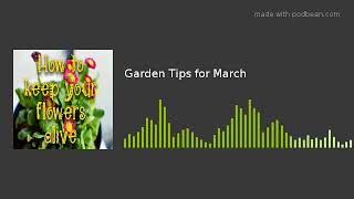 Garden Tips for March