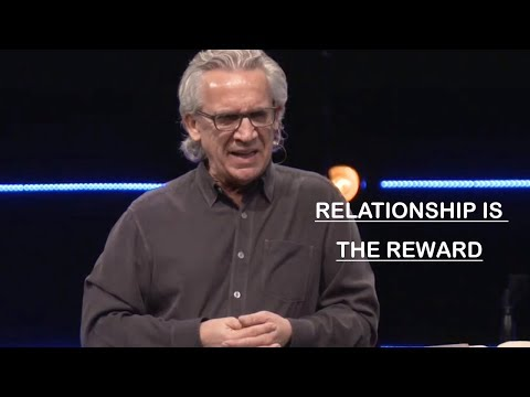 Bill Johnson | January 17 - 2019 | Relationship Is The Reward
