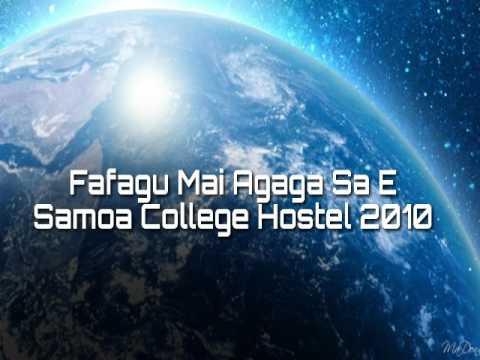 Fafagu Mai Agaga Sa e ( Samoa College Hostel 2010)