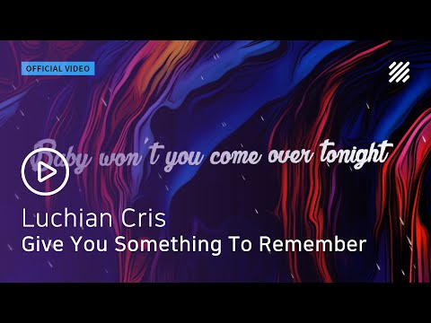 Luchian Cris - Give You Something To Remember (Feat. K'Lecor) [Official Video]