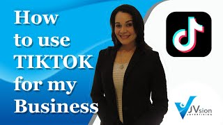 How to use TikTok for my Business