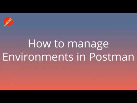How to use Environments in Postman