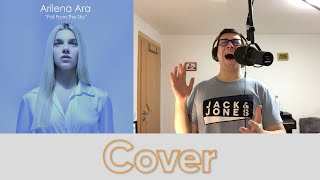 Arilena Ara - Fall From the Sky (Cover)