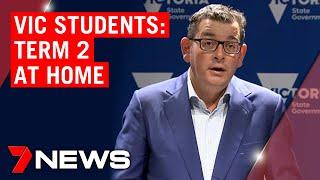 Coronavirus: Victorian school students to spend term 2 at home