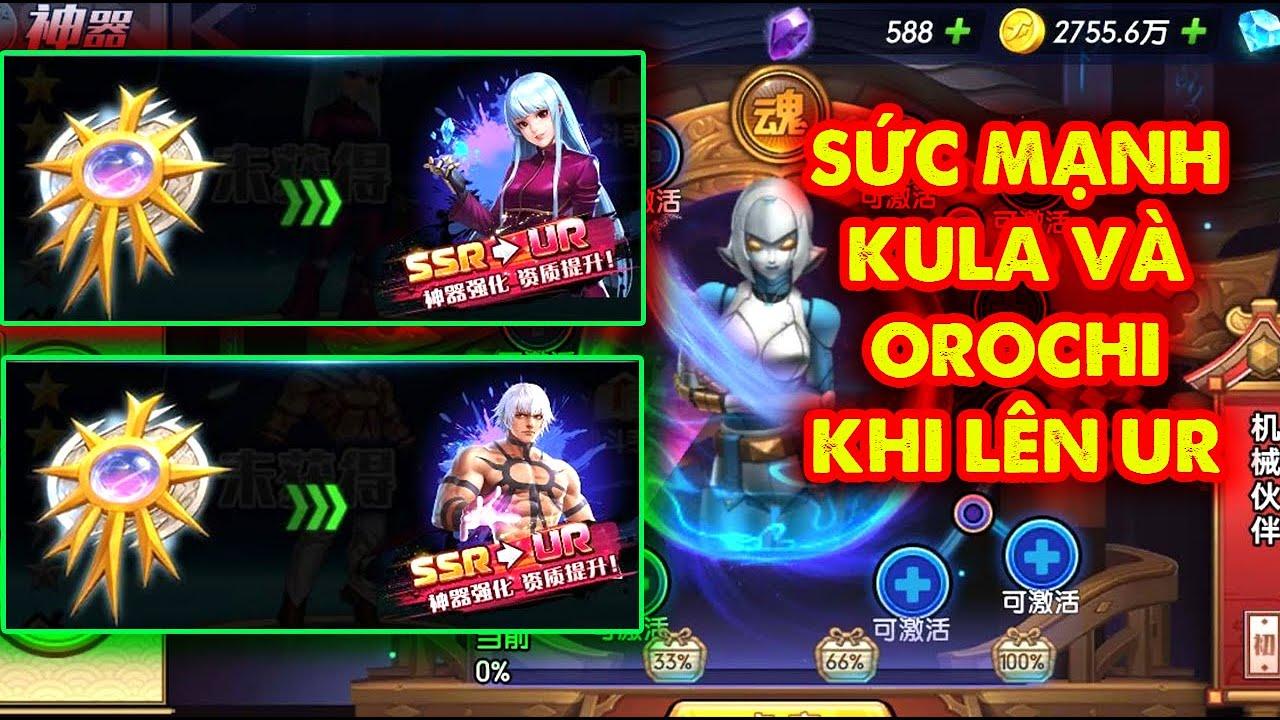 KOF AllStar Quyền Vương Chiến : Sức Mạnh Kula Và Orochi Khi Lên UR , Cặp Athena Hồi Máu Siêu Khủng