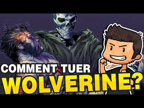 COMMENT TUER WOLVERINE ?!