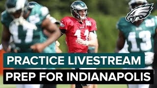 Eagles Practice Heading Into Week 3 Game vs. Indianapolis | Ea…