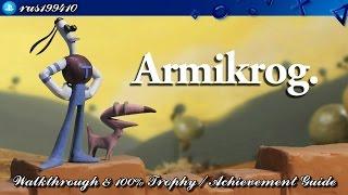 Armikrog - Walkthrough & 100% Trophy Guide (Trophy & Achievement Guide) rus199410 [PS4/Xbox One]