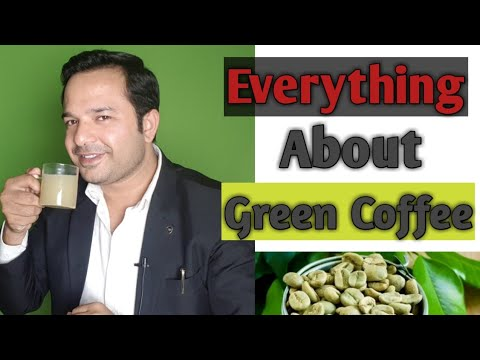 Everything About Green Coffee in Hindi
