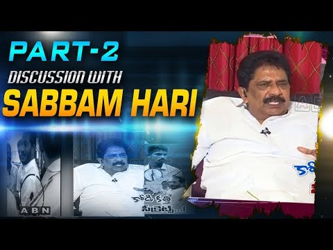 Discussion With Sabbam Hari Over YS Jagan Attack Incident | Part 2 | ABN Telugu