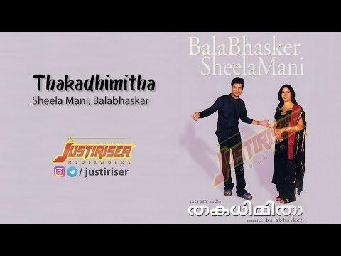 Thakadhimitha - Aadivaa Kaatte | Balabhaskar | Sheela Mani | FULL AUDIO SONG
