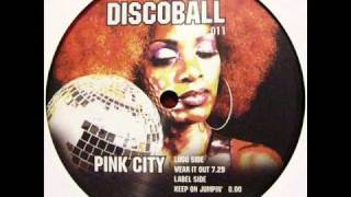 Pink City - Keep On Jumpin