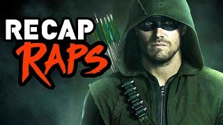 ARROW RECAP RAP (Seasons 1-5)