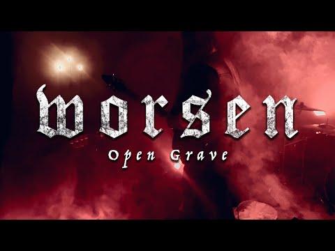 Worsen - Open Grave (OFFICIAL VIDEO)
