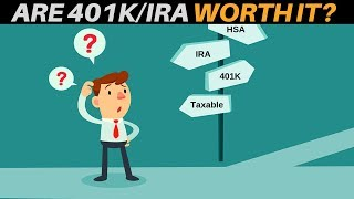 Are 401Ks & IRAs WORTH IT? (Financial Independence & Early Retirement) | Investing For Retirement