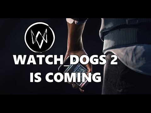 WATCH_DOGS 2: The Attitude of a Hacker