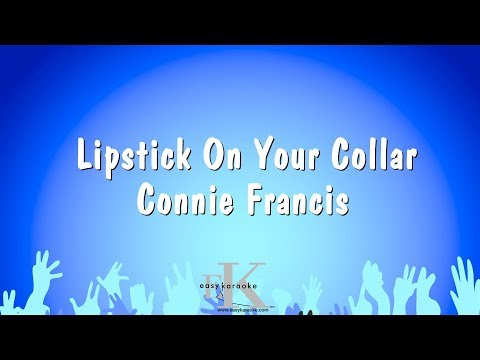 Lipstick On Your Collar - Connie Francis (Karaoke Version)