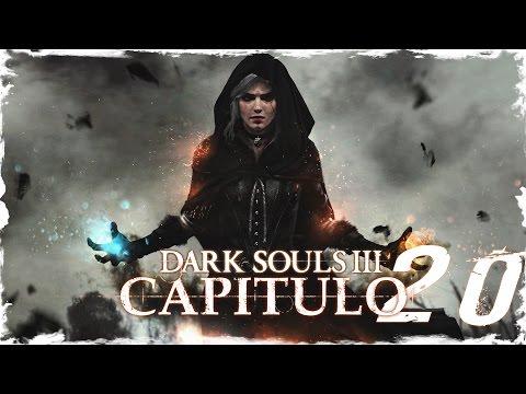 """DARK SOULS 3   PC ESPAÑOL GUIA 100%   CAP 20 """"Aldrich y la espada de Anri"""""""