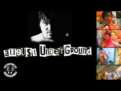 August Underground(2001) THE MERCILESS RANT