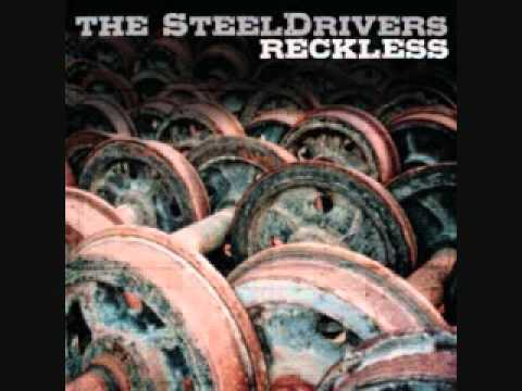 The SteelDrivers- You Put the Hurt On Me