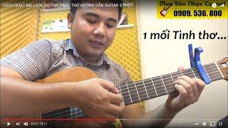 [Quạt Ballade] Tình Thơ  - Tập quạt và móc 2/4 (ballade) - Hướng Dẫn Guitar