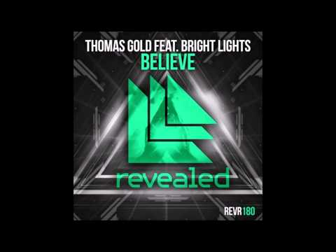 Believe Thomas Gold Feat Bright Lights Mix Timecode Thomas Newson and Jey Dale