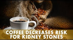 hqdefault - Does Coffee And Tea Cause Kidney Stones