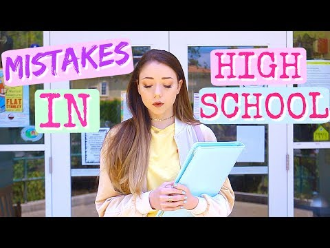 Mistakes I made in High School