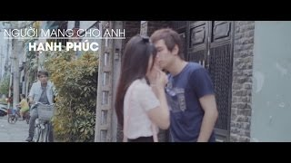 Repeat youtube video (Official MV) Người Mang Cho Anh Hạnh Phúc (Part 1) - Kaisoul ft. Maxts2 & M.Kayly