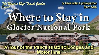 Glacier National Park Lodges 2019 updated Travel Guide