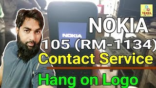 Nokia 105 RM 1134 Contact Service Hang on Logo done in Miracle