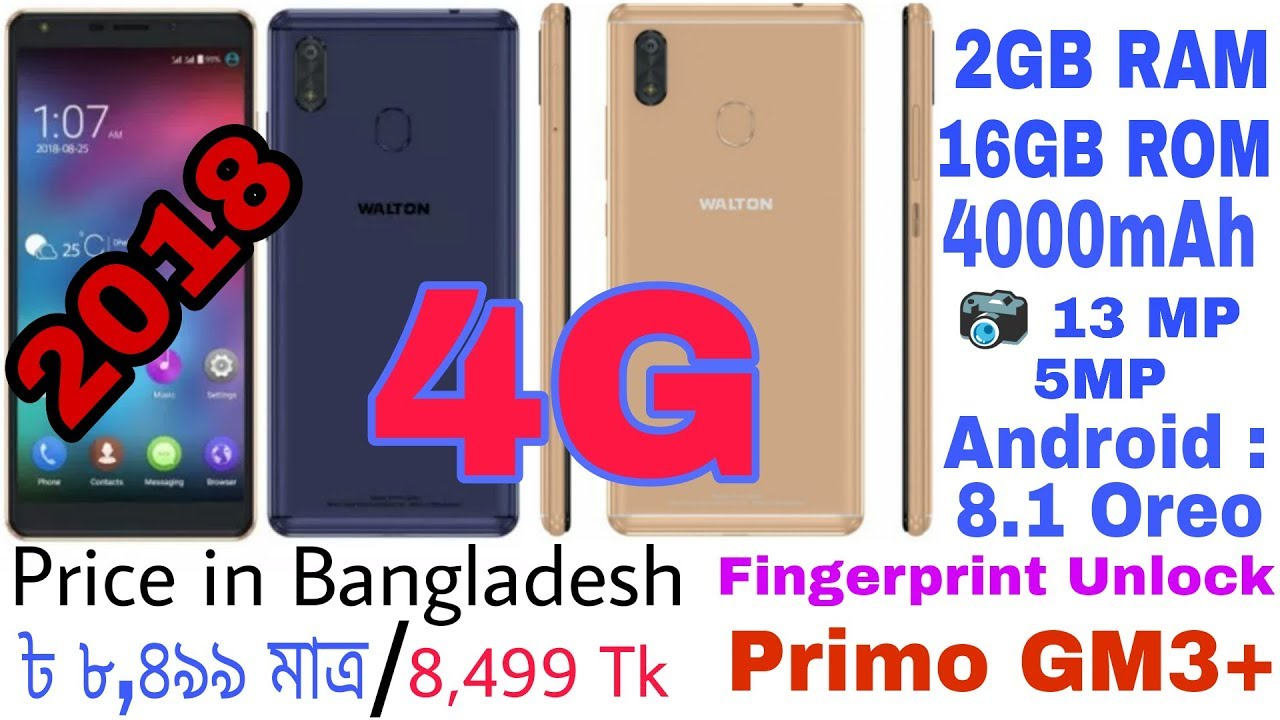 Walton Primo GM3+ Plus full Review 2018 Bangla | 4000mAh Battery | Only  8,499 Tk | by made amazing