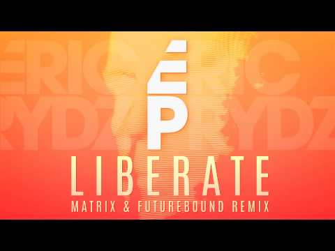 Eric Prydz - Liberate (Matrix & Futurebound Remix)