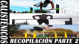 CALISTÉNICOS POR EL MUNDO PARTE 2 - Freestyle Combo Edition - Street Workout y Calistenia