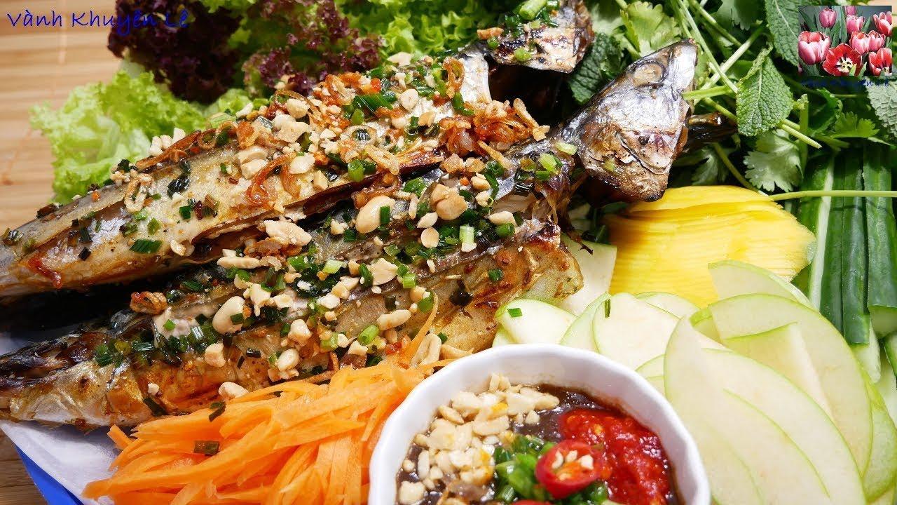 CÁ NƯỚNG – Cá Nục nướng – Cách làm nước Mắm Me, rang đậu phọng, làm đồ chua, làm Bún by Vanh Khuyen