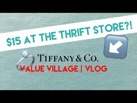 $15 TIFFANY & CO AT THE THRIFT STORE   VALUE VILLAGE Vlog